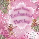 Flower Fairies' Enchanted Parties Planner